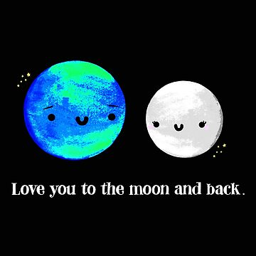 Love You to the Moon and Back by staceyroman