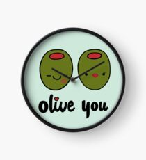 Olive You  Clock