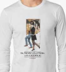 Sunday in the Park with George Musical  Long Sleeve T-Shirt