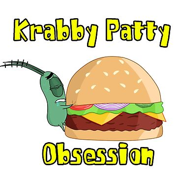 Krabby Patty Obsession by iedasb