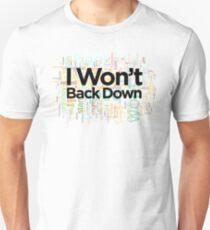 I Won't Back Down, Tom Petty, Word Cloud Design, Won't Back Down, text, words Unisex T-Shirt