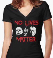 No Lives Matter Women's Fitted V-Neck T-Shirt