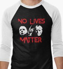 No Lives Matter Men's Baseball ¾ T-Shirt