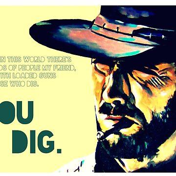 You dig. by ozansezgin