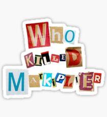 Who Killed Markiplier? Sticker