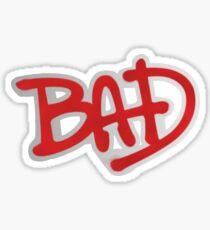 BAD - Michael Jackson Sticker