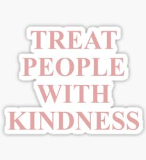 Treat People With Kindness Pink  Sticker