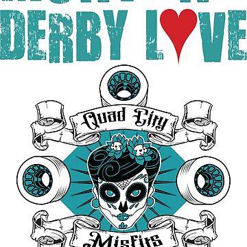 Montana Derby Love by quadcitymisfits