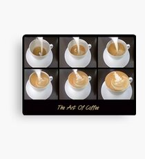 The Art Of Coffee Canvas Print