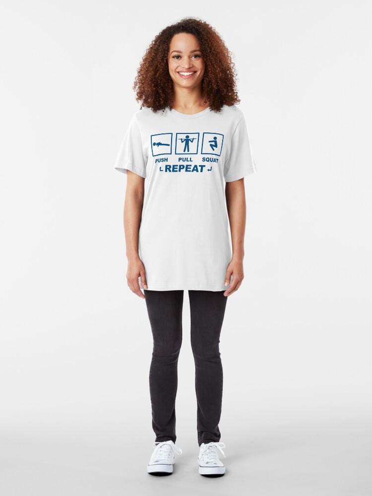 Alternate view of Push Pull Squat Repeat Bodyweight Fitness Blue Design Slim Fit T-Shirt
