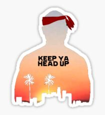Keep It Up. Sticker