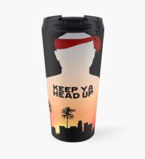 Keep It Up. Travel Mug