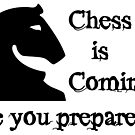 «Chess is Coming» de AjedrezdeElite