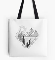 Protect our national parks Tote Bag