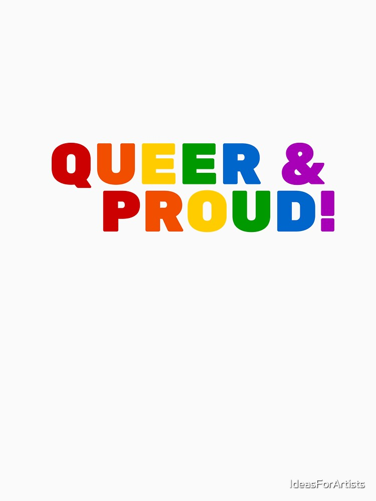 Queer & Proud! by IdeasForArtists