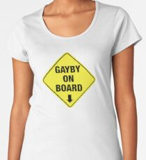 GAYBY ON BOARD clothing Premium Scoop T-Shirt
