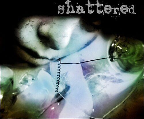 Shattered by gheather21