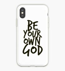 Be your own GOD iPhone Case