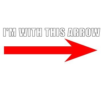 I'm with this arrow t-shirt by scaabs