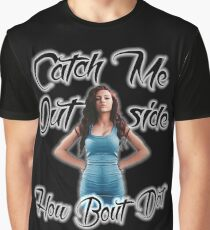 Catch Me Outside Graphic T-Shirt