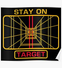 STAY ON TARGET Poster