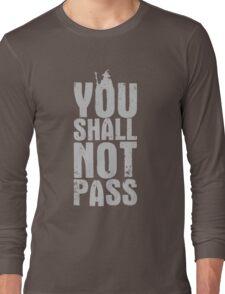 You Shall Not Pass - light grey Long Sleeve T-Shirt