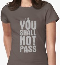 You Shall Not Pass - light grey Womens Fitted T-Shirt