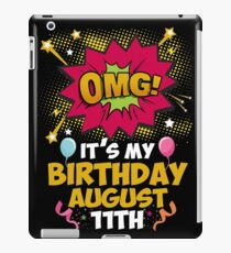 Its My Birthday August Eleventh iPad Case/Skin