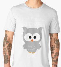 I Just Freaking Love Owls OK Funny and Cute Tshirt Men's Premium T-Shirt
