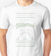 UGLY HOLIDAY SWEATER LET'S GET BLITZENED T-Shirt