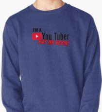 I'm a youtuber, buy my BOOK! Pullover