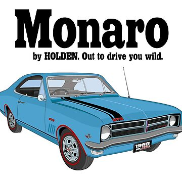 Monaro - Out to drive you wild - blue by holdenfanpage