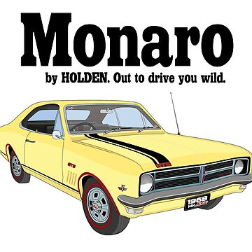 Monaro - Out to drive you wild - Yellow by holdenfanpage