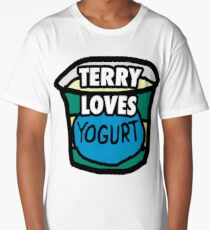 Terry loves yogurt Long T-Shirt