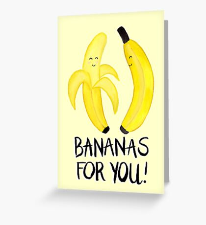 Bananas For You Greeting Card