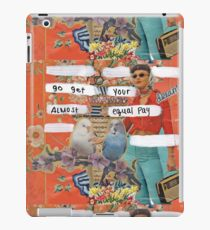 go get your almost equal pay iPad Case/Skin