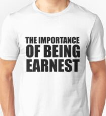The Importance of Being Earnest Unisex T-Shirt