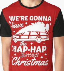 We're Gonna Have The Hap Hap Happiest Christmas Graphic T-Shirt