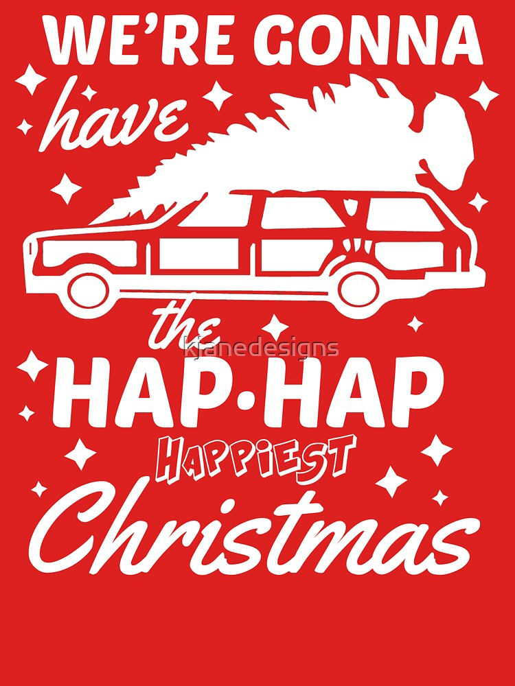 We're Gonna Have The Hap Hap Happiest Christmas by kjanedesigns