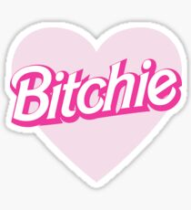bitchie barbie chanel t shirt Sticker