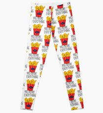 Fries before everything! Leggings