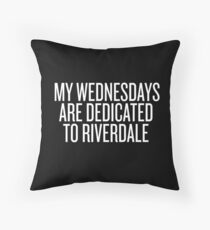 My Wednesdays are dedicated to Riverdale-- White Floor Pillow