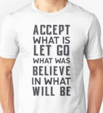 Accept What Is Motivational Typography T-Shirt