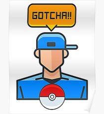Pokemon Go - Gotcha! Poster