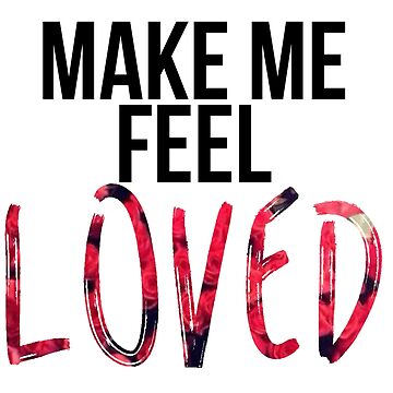 Lucy Hale / Make me feel loved by Mxrloes