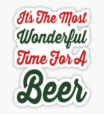 Wonderful Time for a Beer Sticker