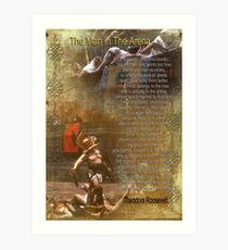 """The man in the arena"" Poster , words by Theodore Roosevelt Art Print"