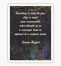 Jimmy Buffett Quote Sticker