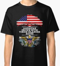 Gift For Virgin Islander  American Grown With Virgin Islander Roots US Virgin Islands T-Shirt Sweater Hoodie Iphone Samsung Phone Case Coffee Mug Tablet Case Gift Classic T-Shirt