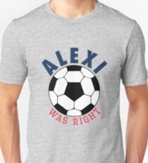 Alexi Was Right (Black) Unisex T-Shirt